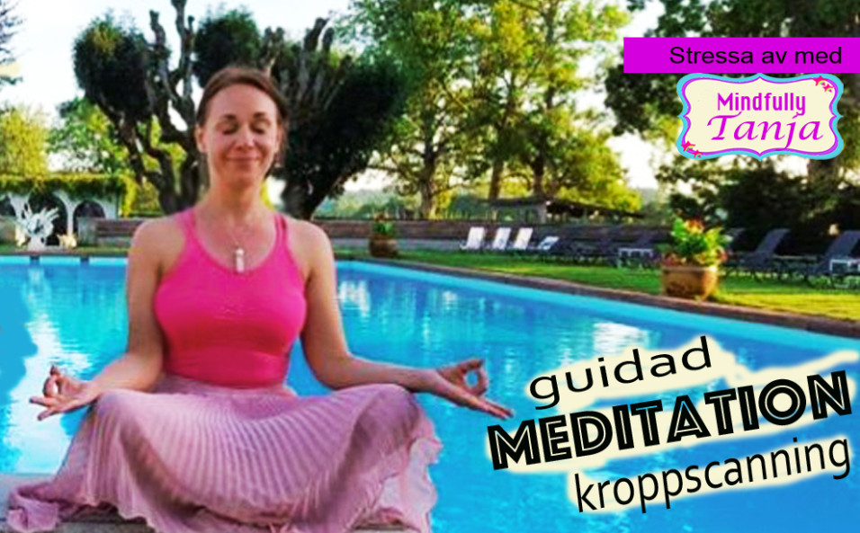 guidad meditation youtube stressaav kroppscanning